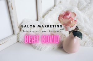 rose in a vase and heading about salon marketing plan and beat covid